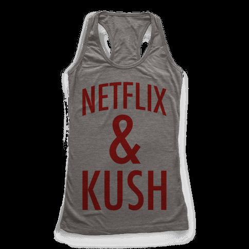 Netflix & Kush Racerback Tank Top