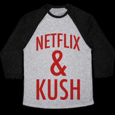 Netflix & Kush Baseball Tee