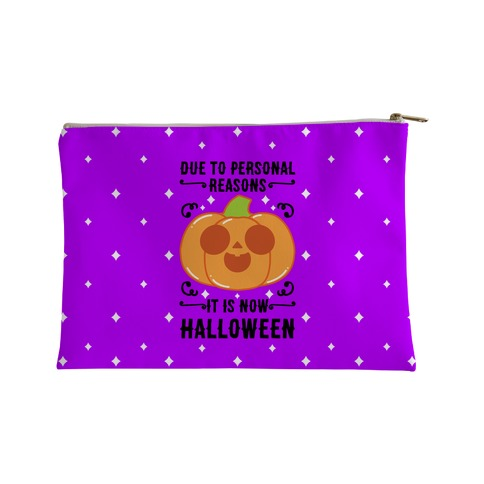 Due To Personal Reasons It Is Now Halloween Pumpkin (BlackText) Accessory Bag