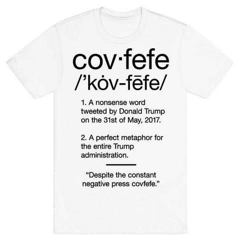 Covfefe Definition T-Shirt