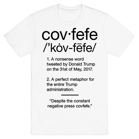 Covfefe Definition Mens T-Shirt