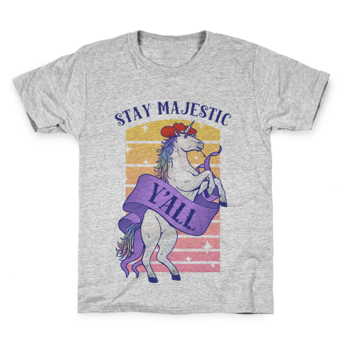 Stay Majestic Y'all Kids T-Shirt