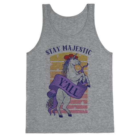 Stay Majestic Y'all Tank Top