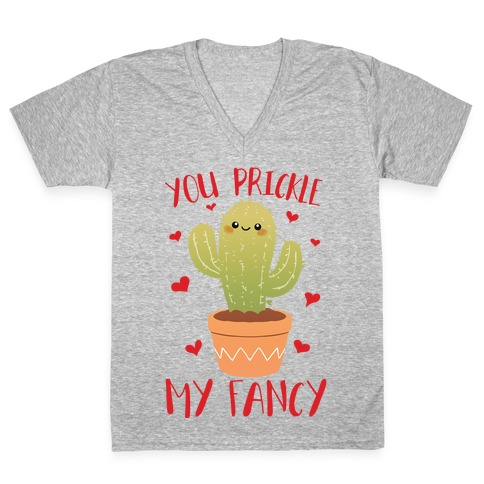 You Prickle My Fancy V-Neck Tee Shirt