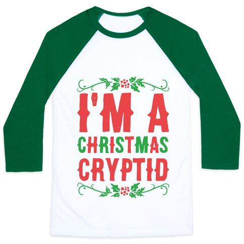 I'm a Christmas Cryptid Baseball Tee