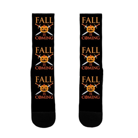 Fall Is Coming Parody Sock