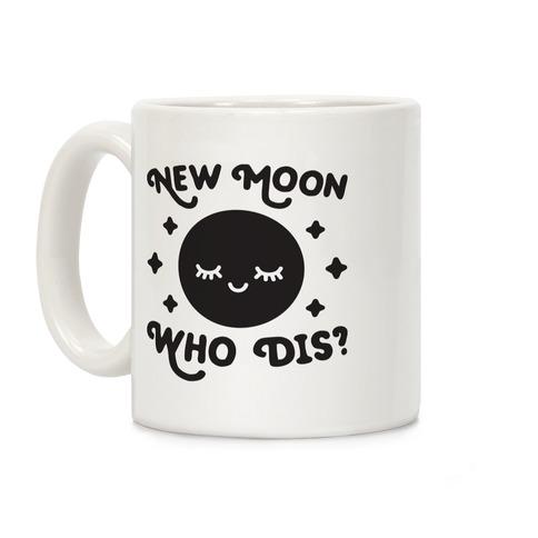 New Moon, Who Dis? Coffee Mug