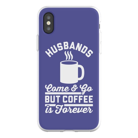 Coffee is Forever Phone Flexi-Case