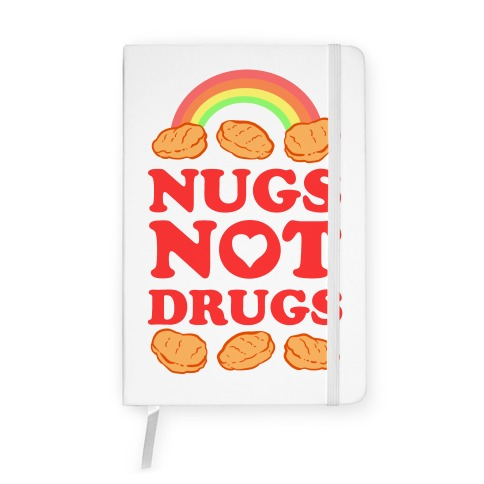 Nugs Not Drugs Notebook