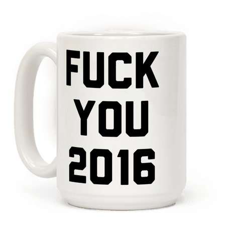 Fuck You 2016