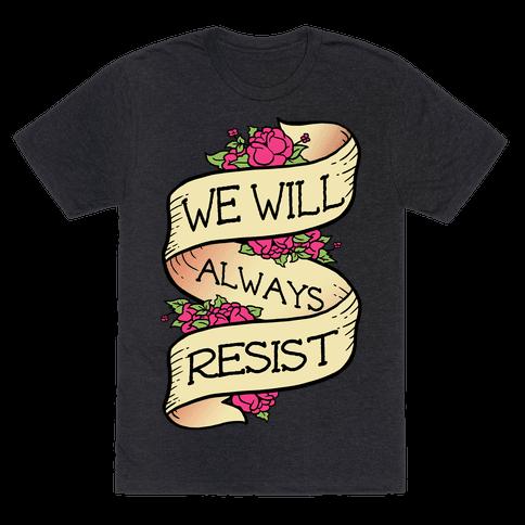 We Will Always Resist