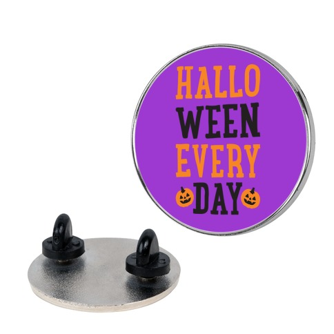 Halloween Every Day pin