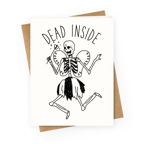 Dead Inside Skeleton Fairy Greeting Card