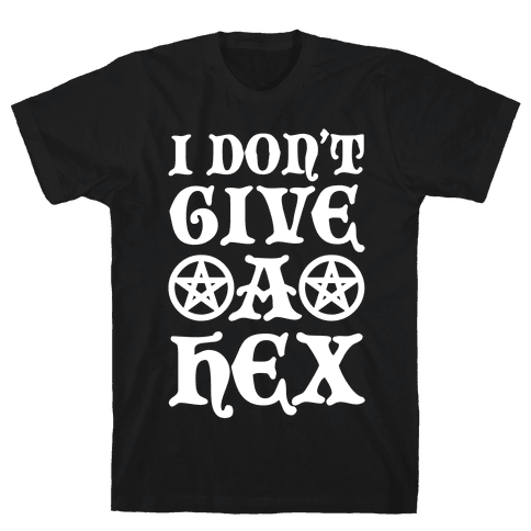 I Don't Give A Hex Mens T-Shirt