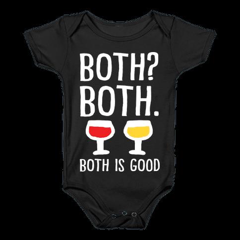 Both Both Both Is Good Wine Baby Onesy