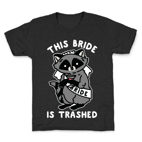 This Bride is Trashed Raccoon Bachelorette Party Kids T-Shirt