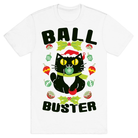Ball Buster T-Shirt