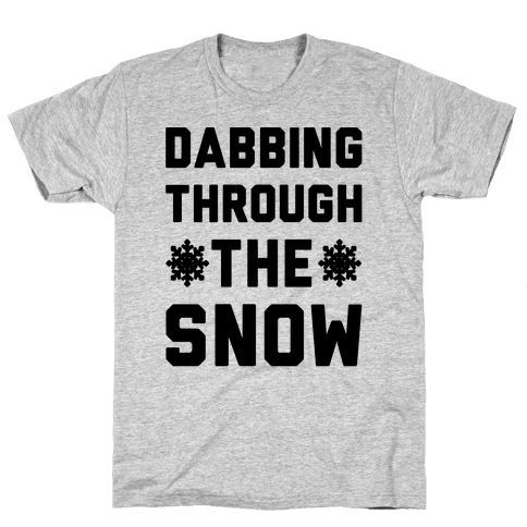 Dabbing Through The Snow  Mens T-Shirt