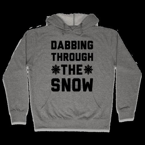 Dabbing Through The Snow  Hooded Sweatshirt