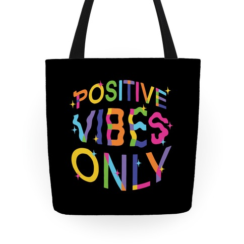 Positive Vibes Only Tote
