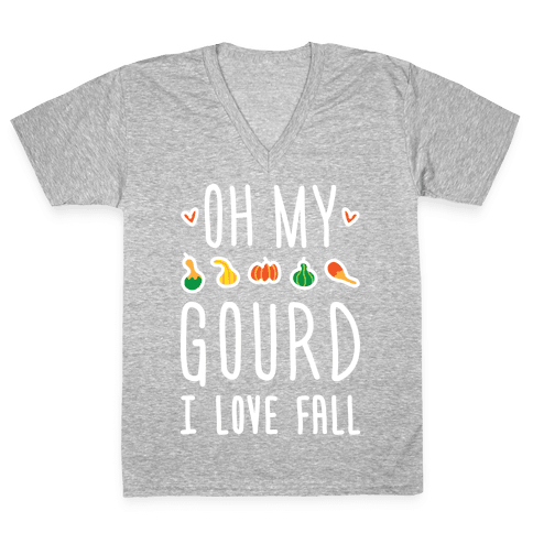 Oh My Gourd I Love Fall (White) V-Neck Tee Shirt