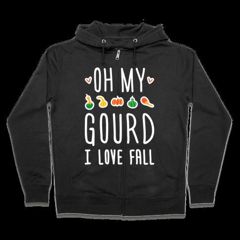 Oh My Gourd I Love Fall (White) Zip Hoodie