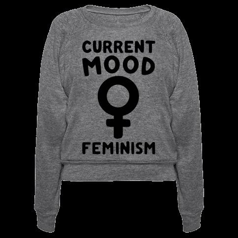 Current Mood Feminism