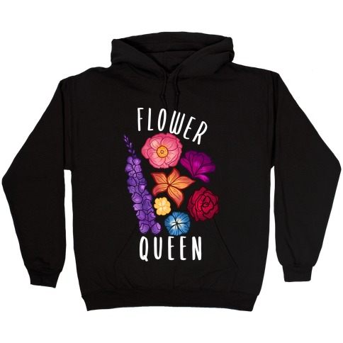 Flower Queen Hooded Sweatshirt