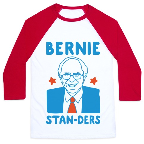 Bernie Stan-ders Bernie Sanders Stan Parody Baseball Tee