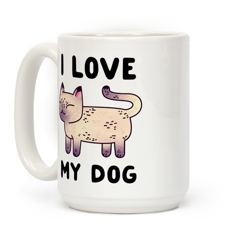 I Love My Dog (Cat) Coffee Mug