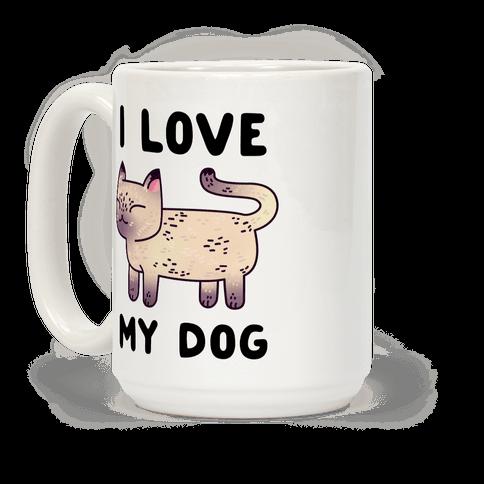 I Love My Dog (Cat) Coffee Mug
