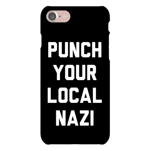 Punch Your Local Nazi Phone Case