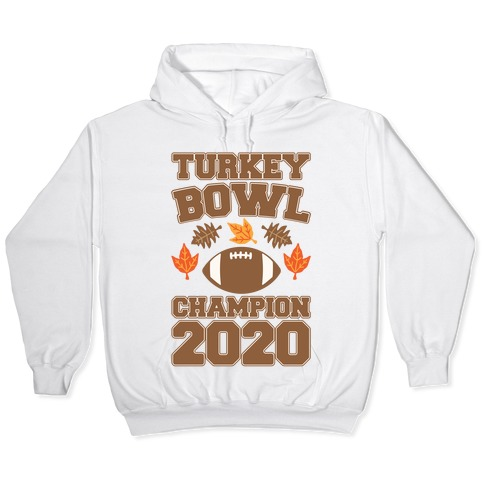 Turkey Bowl Champion 2020 Hooded Sweatshirt