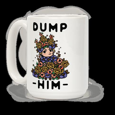 Dump Him May Queen Coffee Mug