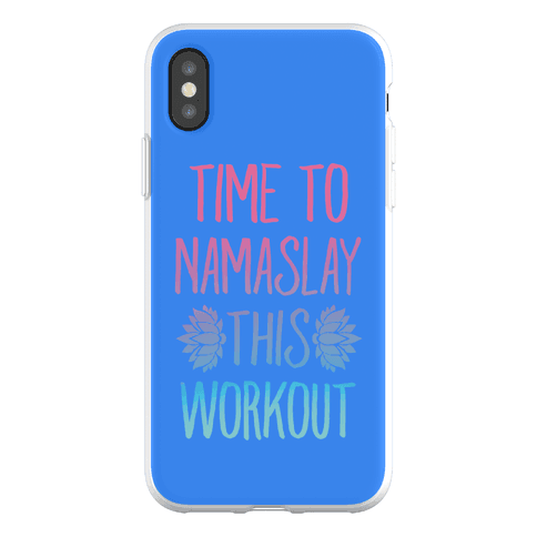 Time To Namaslay This Workout Phone Flexi-Case