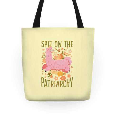 Spit on The Patriarchy Tote