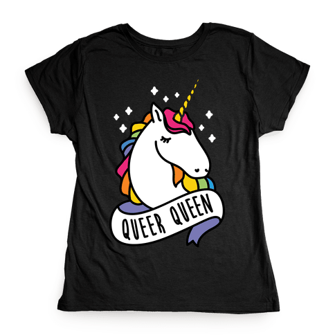 Queer Queen Womens T-Shirt