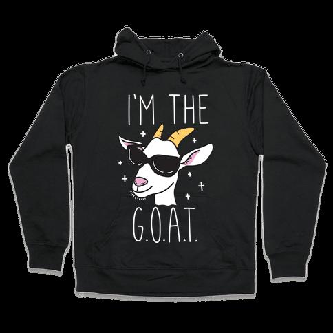 I'm The Goat Hooded Sweatshirt