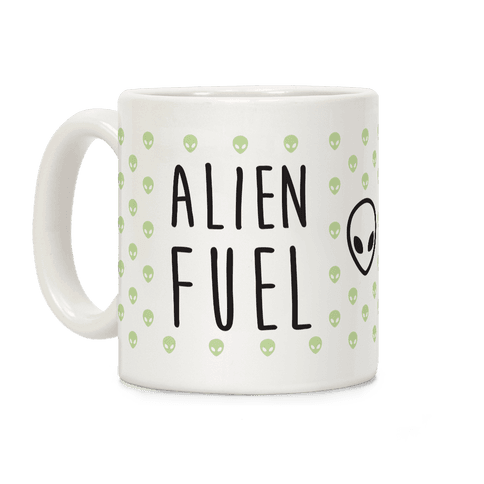 Alien Fuel Coffee Mug