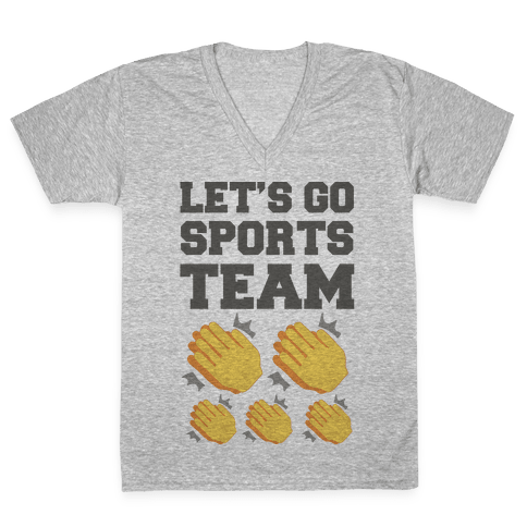 Let's Go, Sports Team (Clap x5) V-Neck Tee Shirt