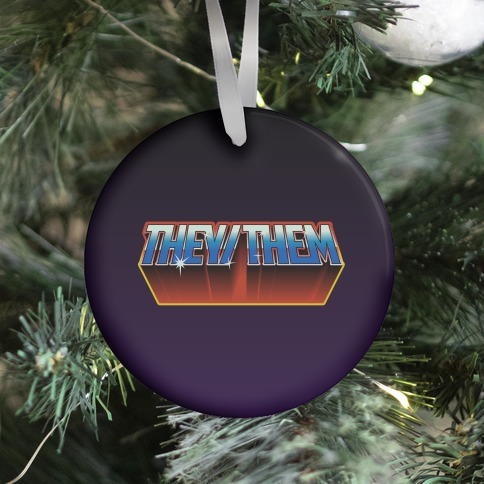 They/Them And The Masters Of The Universe Ornament