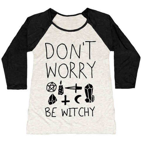 Don't Worry Be Witchy