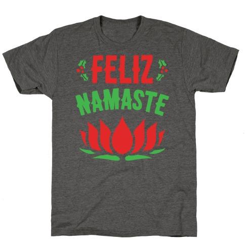 Feliz Namaste Parody White Print T-Shirt