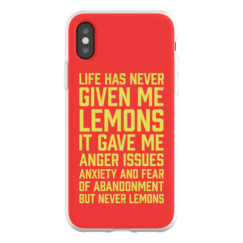 Life Has Never Given Me Lemons Phone Flexi-Case
