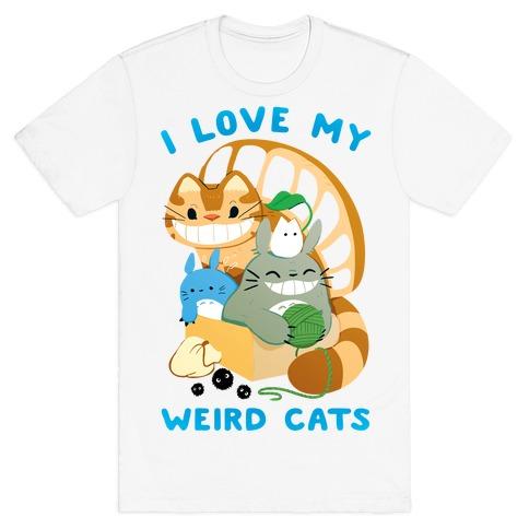 I love my weird cats T-Shirt