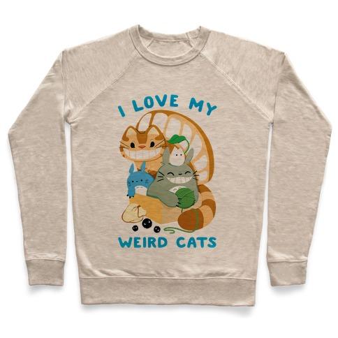 I love my weird cats Pullover