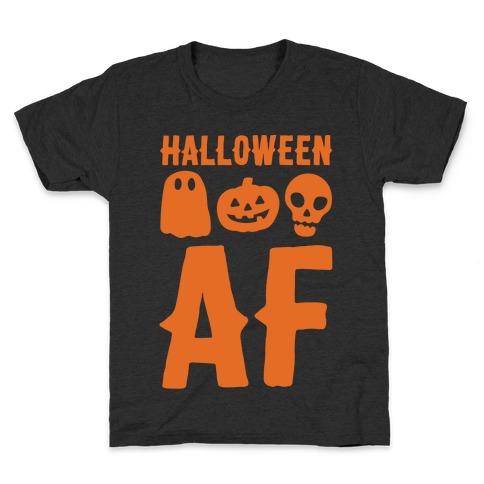 Halloween AF White Print Kids T-Shirt