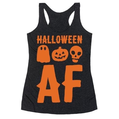 Halloween AF White Print Racerback Tank Top