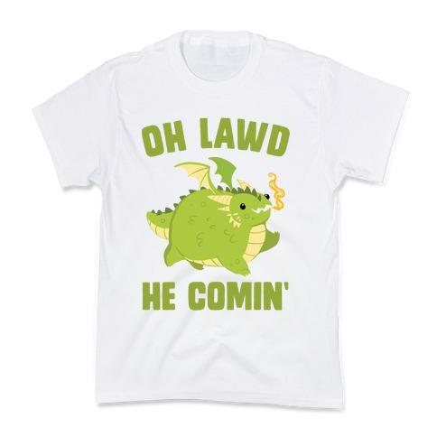 OH LAWD HE COMIN' Dragon Kids T-Shirt
