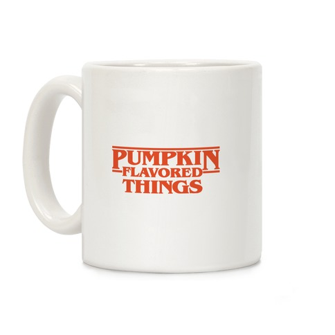Pumpkin Flavored Things Parody Coffee Mug